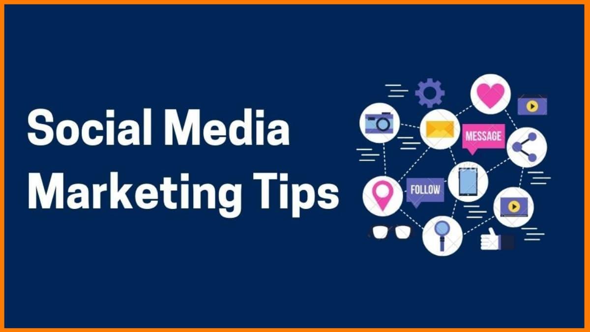 Top 10 Effective Social Media Marketing Tips