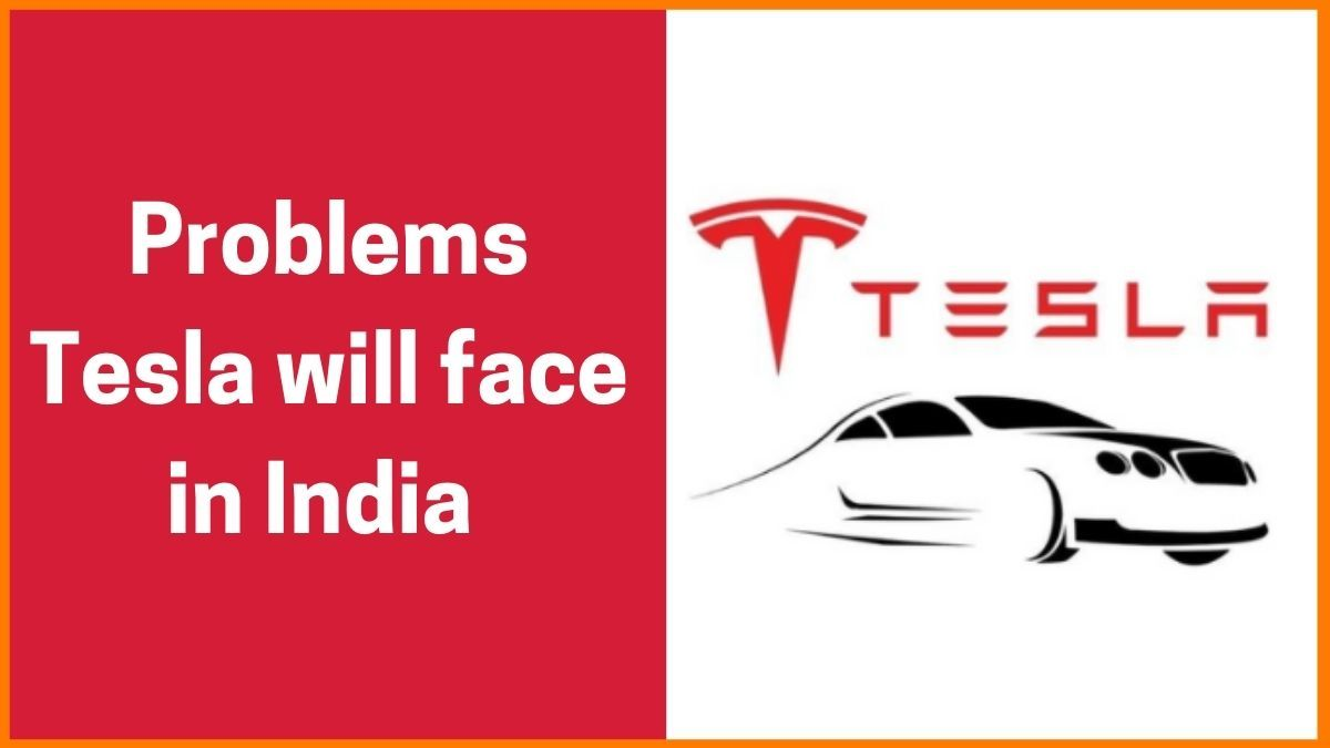 Challenges Tesla will Face in India