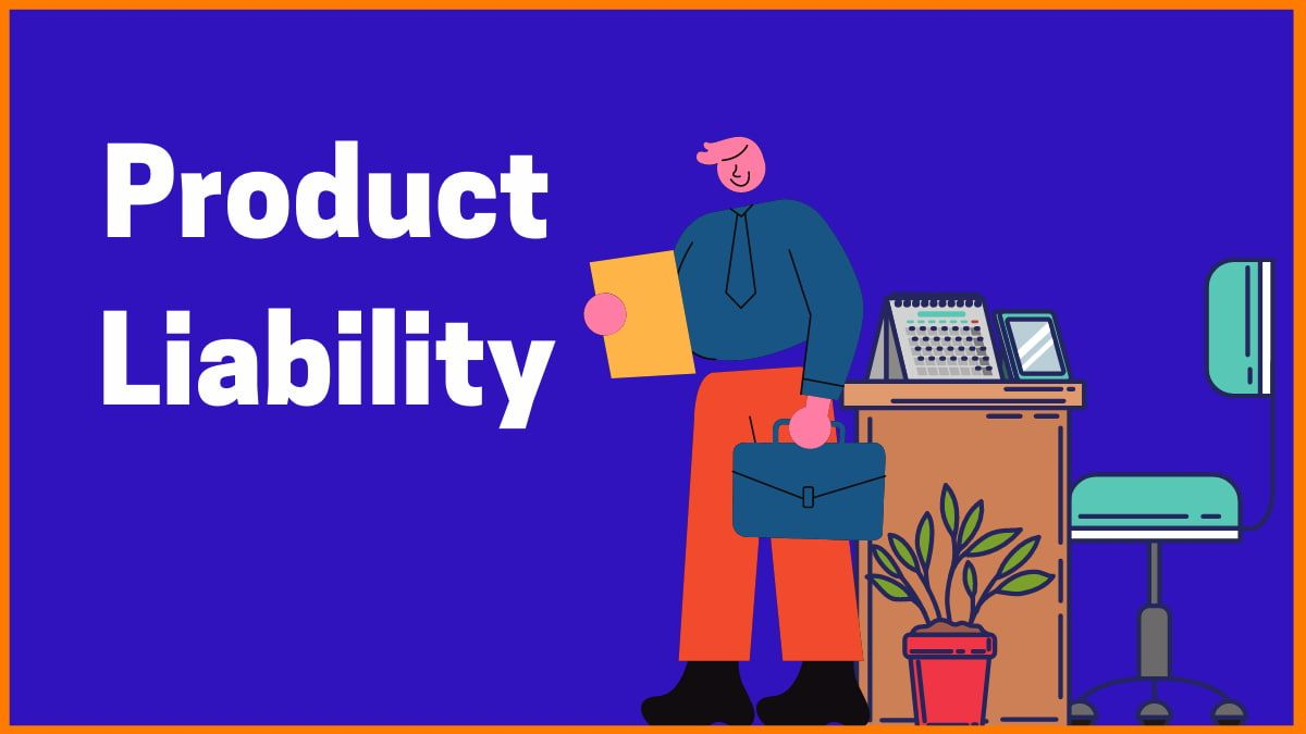 What Every Business Owner Should Know About Product Liability