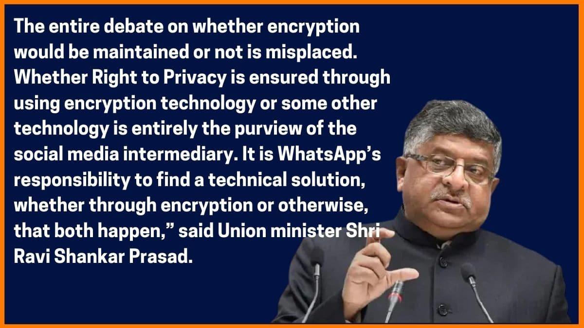 Ravi Shankar Prasad on WhatsApp Encryption