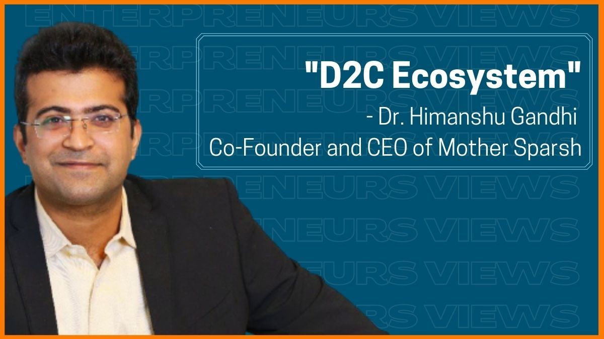 Mother Sparsh CEO on Insights on Starting & Scaling D2C Brand