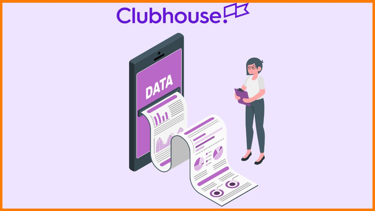 Is Clubhouse Safe?   Internet Freedom Foundation accused Clubhouse of collecting excessive data