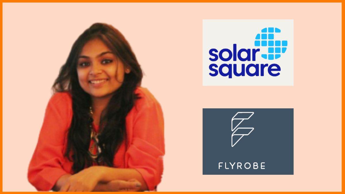 Shreya Mishra- CEO, SolarSquare Energy | Co-Founder, Flyrobe