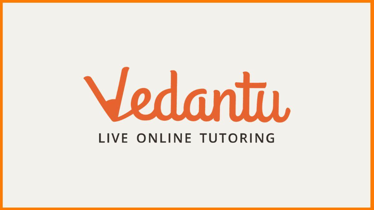 Vedantu – Redefining Education Through Live Online Tutoring