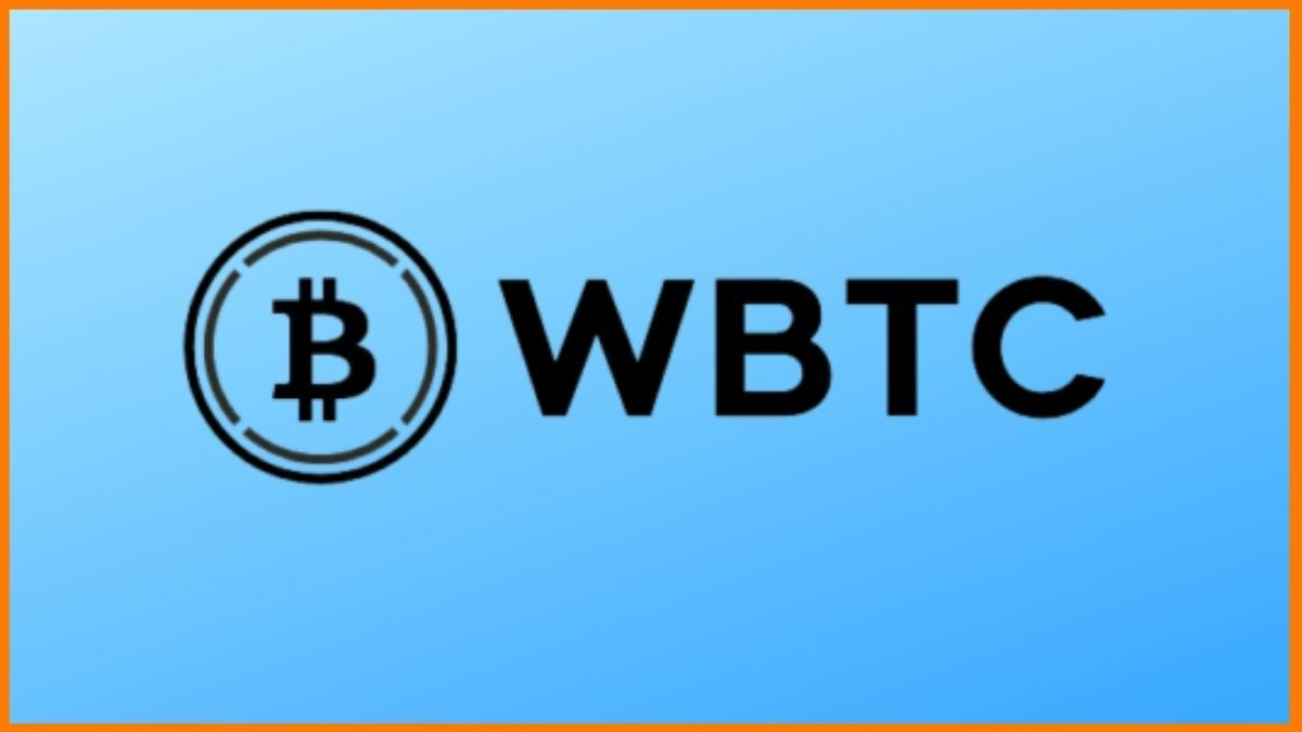 Wrapped Bitcoins (WBTC) and Its Benefits as an Investment