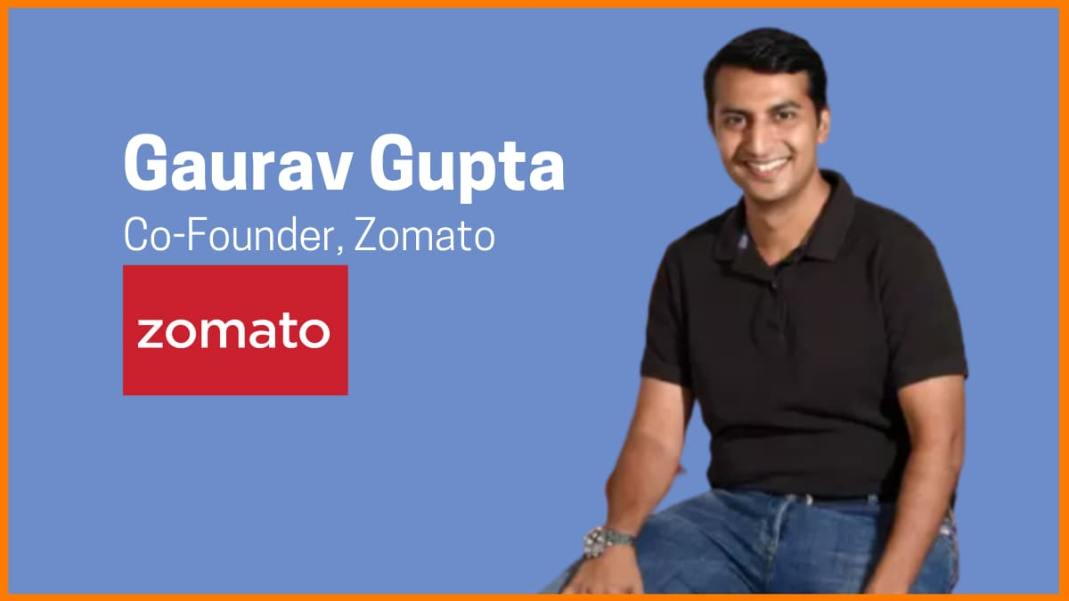 Story of Zomato COO and CoFounder, Gaurav Gupta from Entry to his Parting