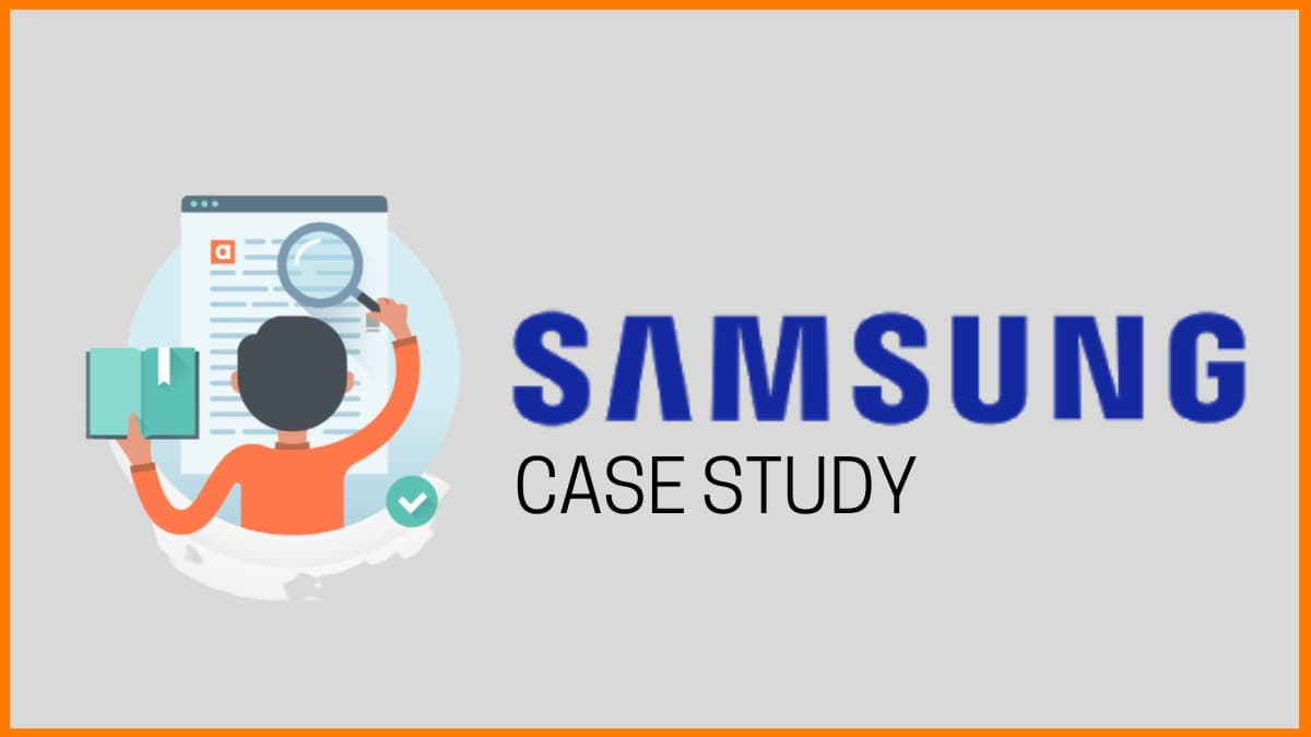 Samsung Electronics—A Detailed Case Study