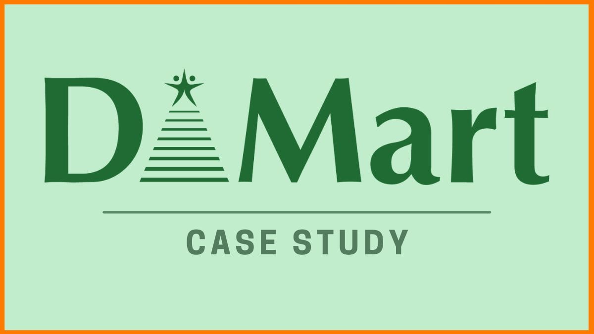 D'Mart: Most Successful Indian Chain of Hypermarkets[DMart Case Study]