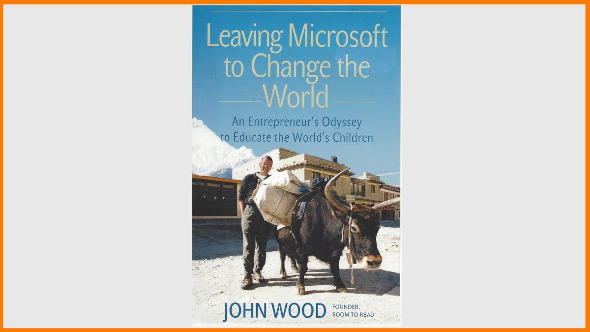 Leaving Microsoft to change the world Book