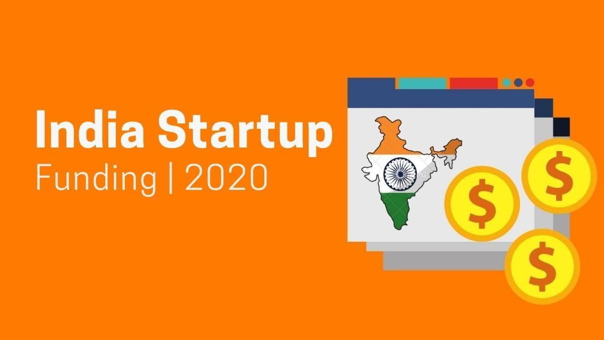 Indian Startups - Funding & Investors Data [Exclusive 2020]