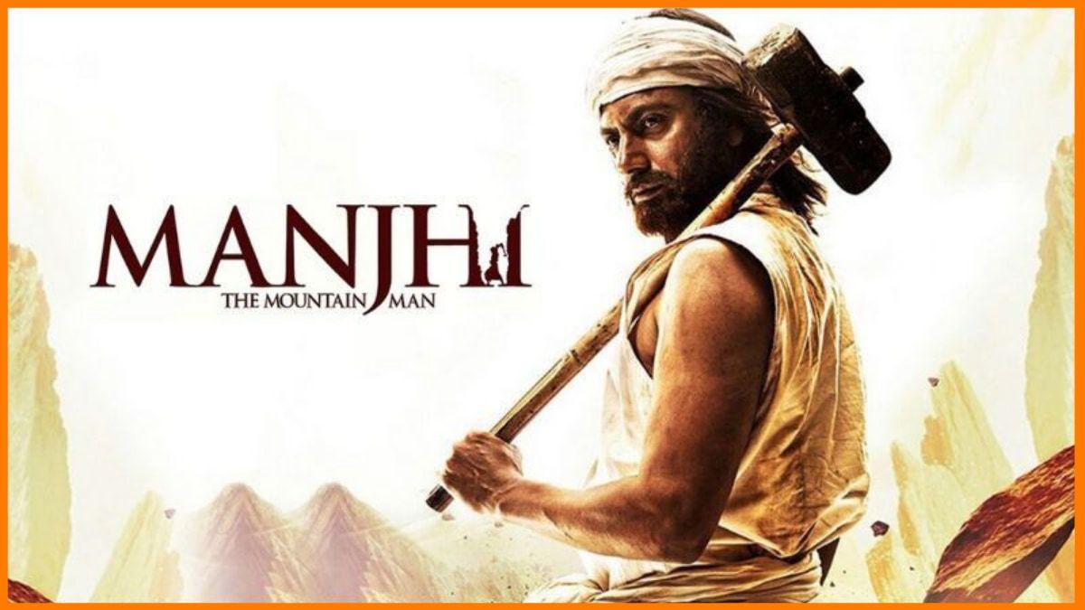 Manjhi-The Mountain Man | Entrepreneur movies on Netflix