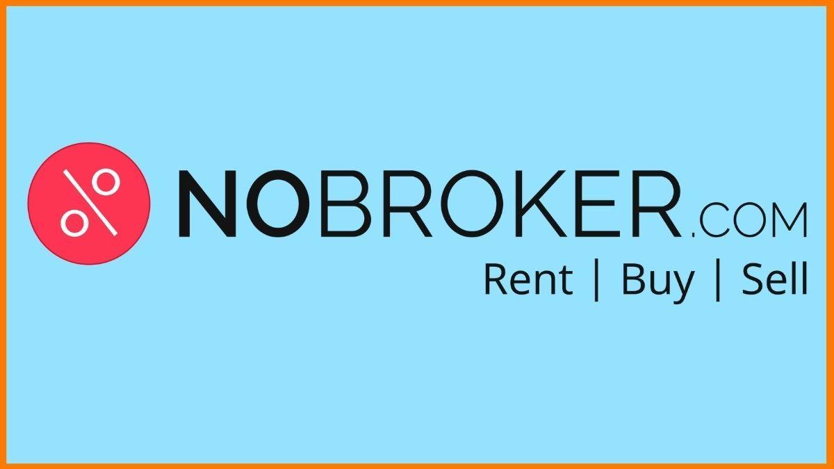 NoBroker - Creating A Dalal-Free Real Estate Ecosystem In India