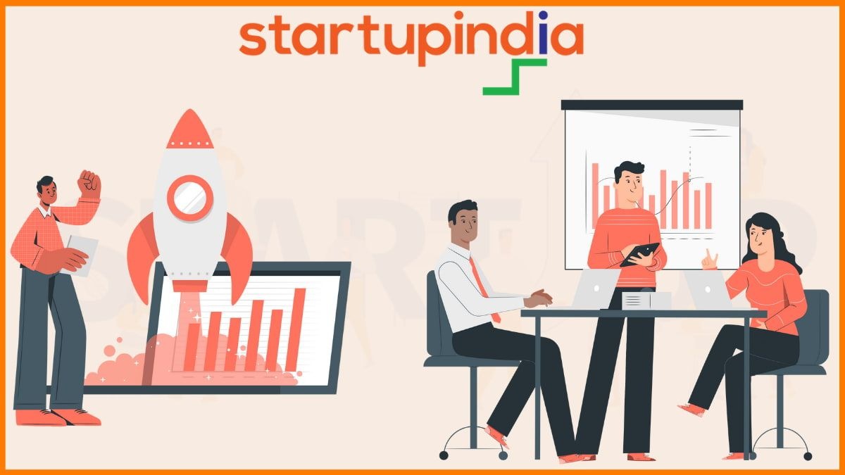 Benefits of Startup India and How Businesses Can Avail Them?