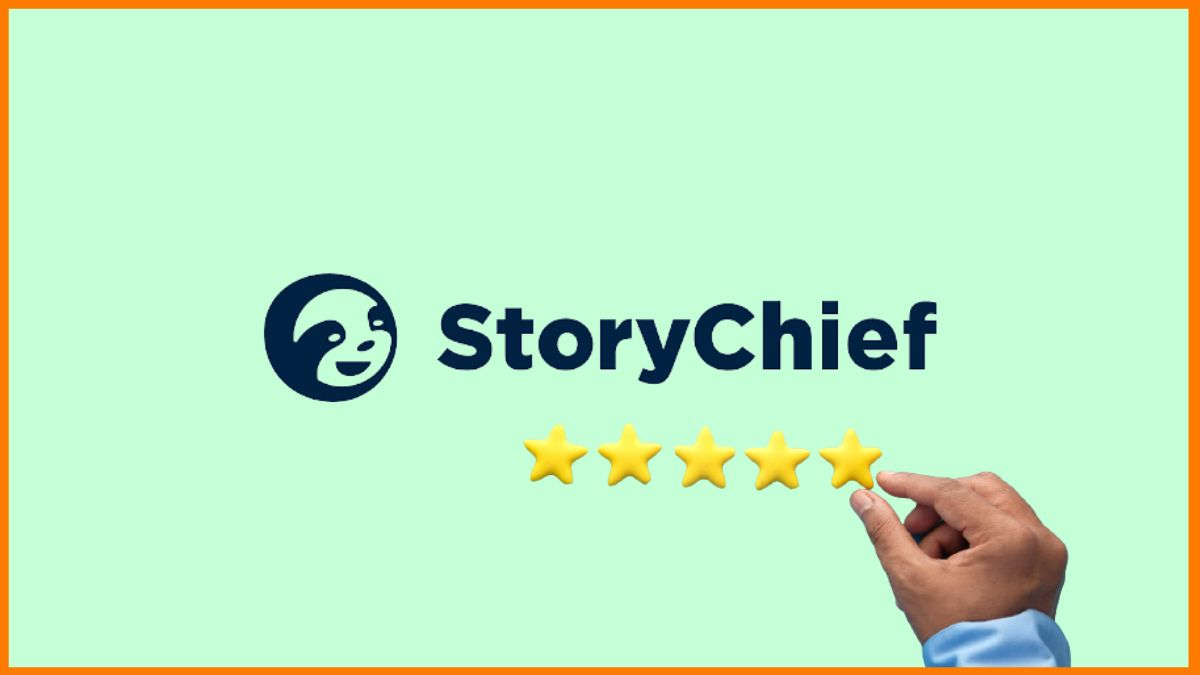 Storychief Review | Features | Pricing | Pros & Cons