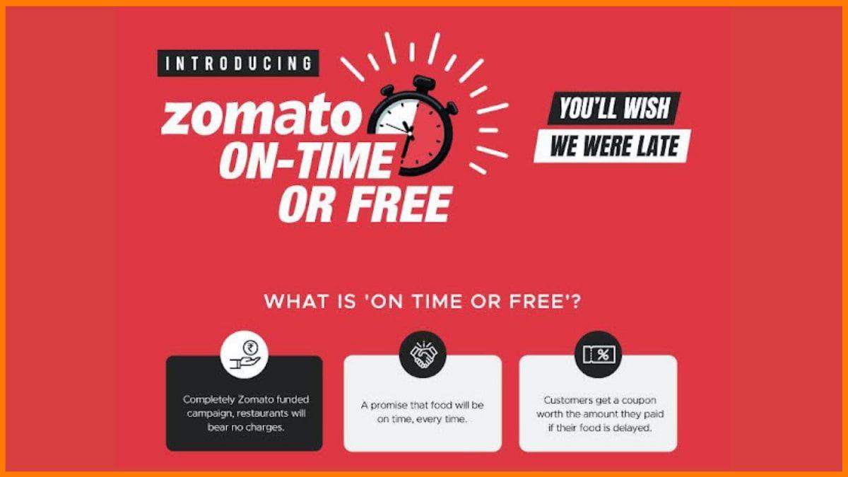 Zomato On-time or Free