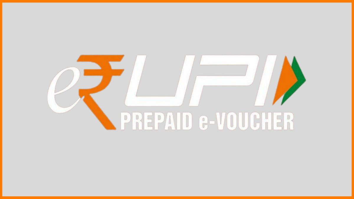 What is e-RUPI and How it will benefit Businesses in India?