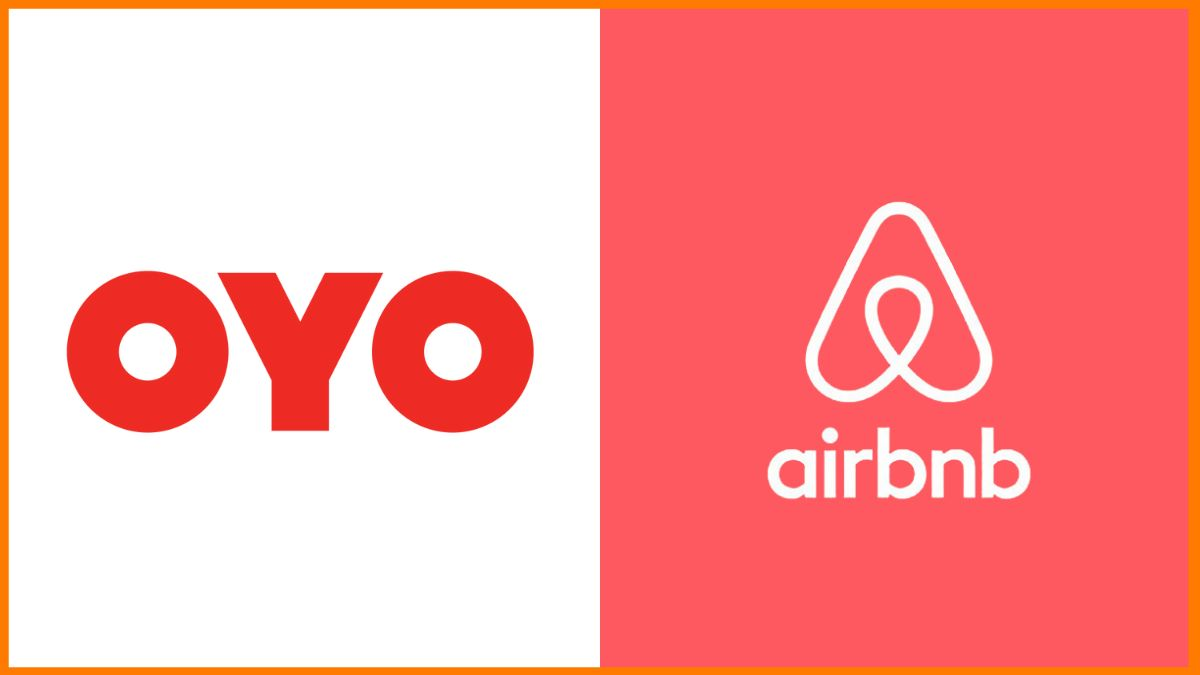 OYO Vs Airbnb - Biggest Hospitality Business Competitors in India