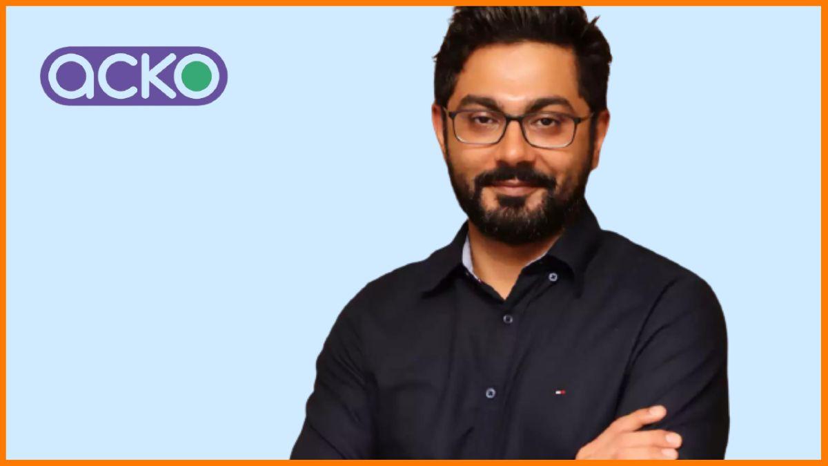 ACKO - Founder   Varun Dua