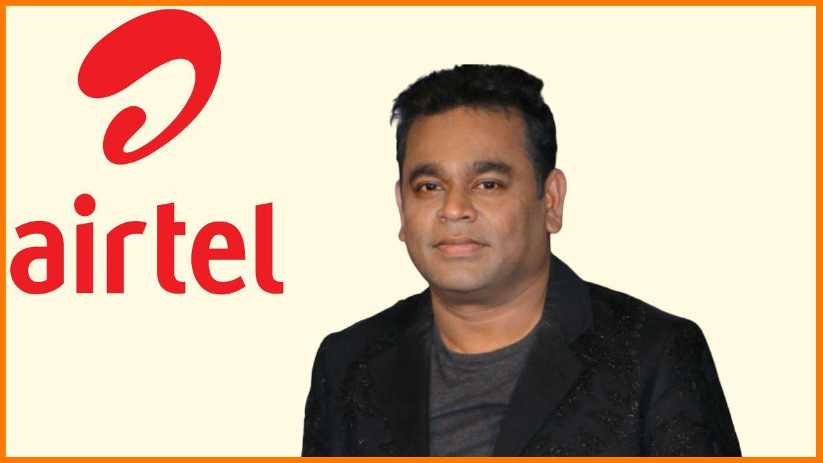 Airtel- Brand endorsed by A R Rahman
