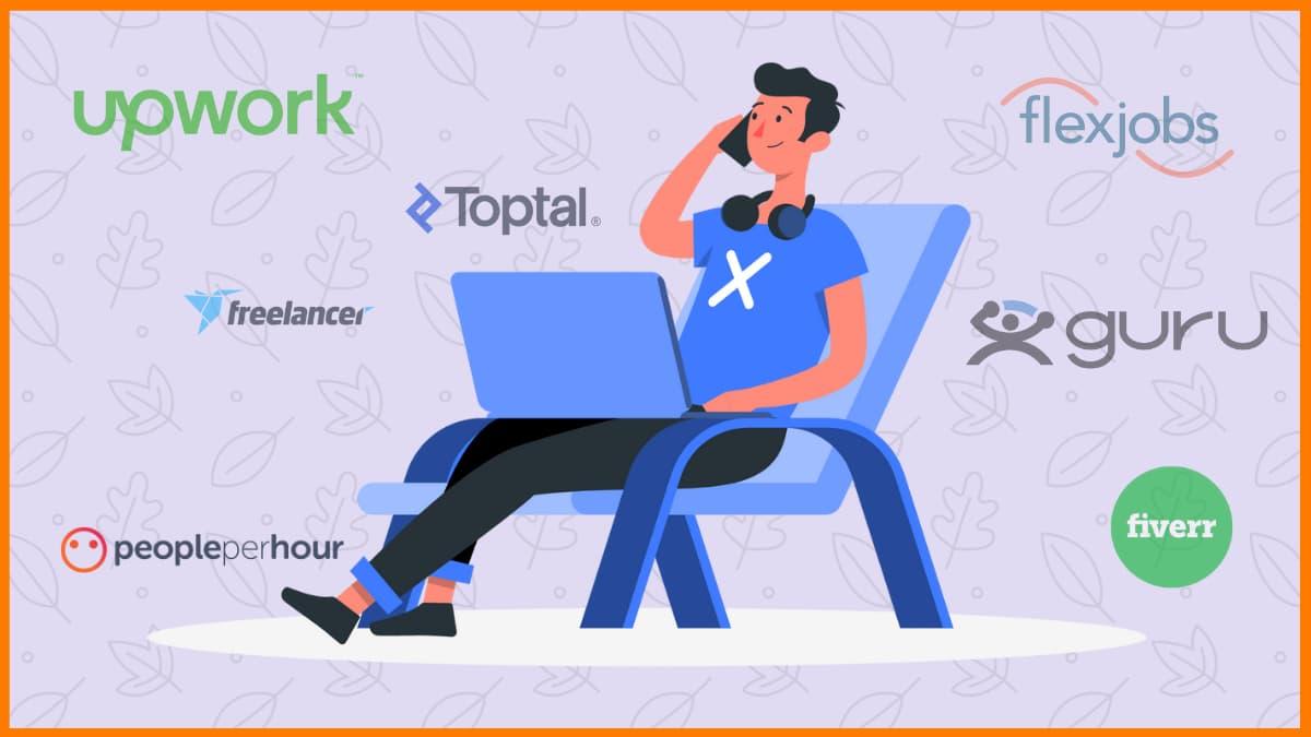 The 12 Best Websites to Find Freelance Work in 2021