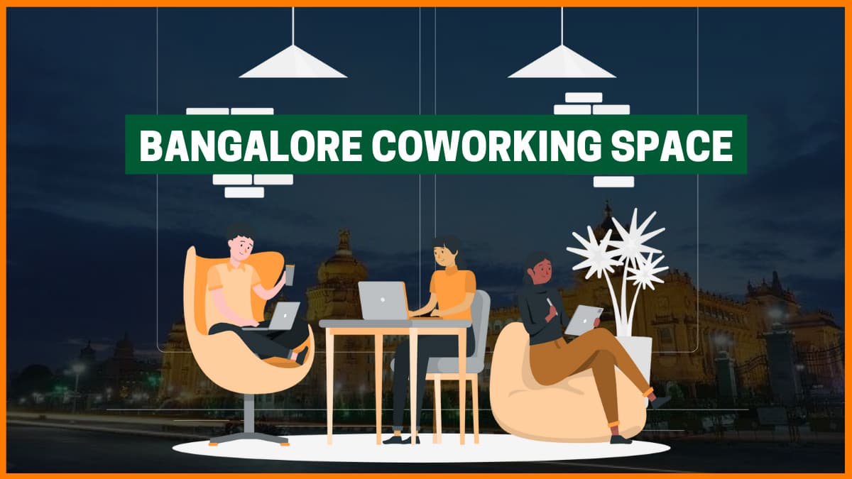 List of Top 30 Coworking Spaces in Bangalore