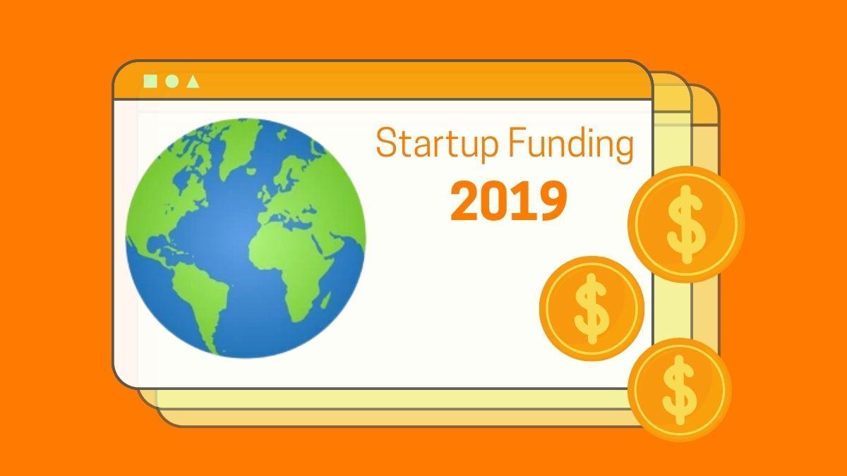 Global Startups - Funding & Investors Data | 2019