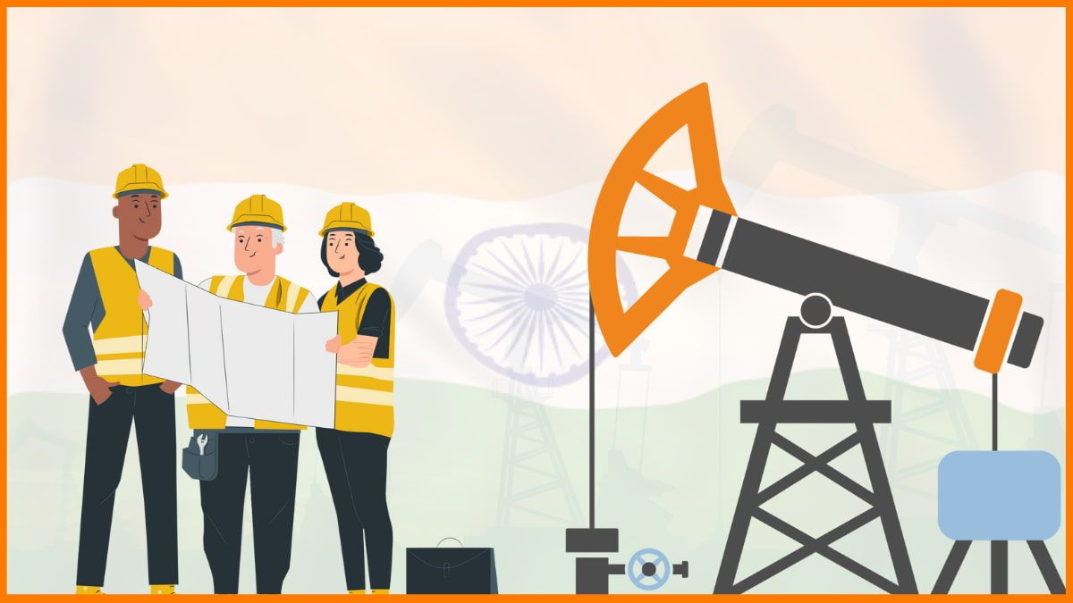 Oil & Gas Industry in India 2021: Market Size, Key Players, Recent Plans
