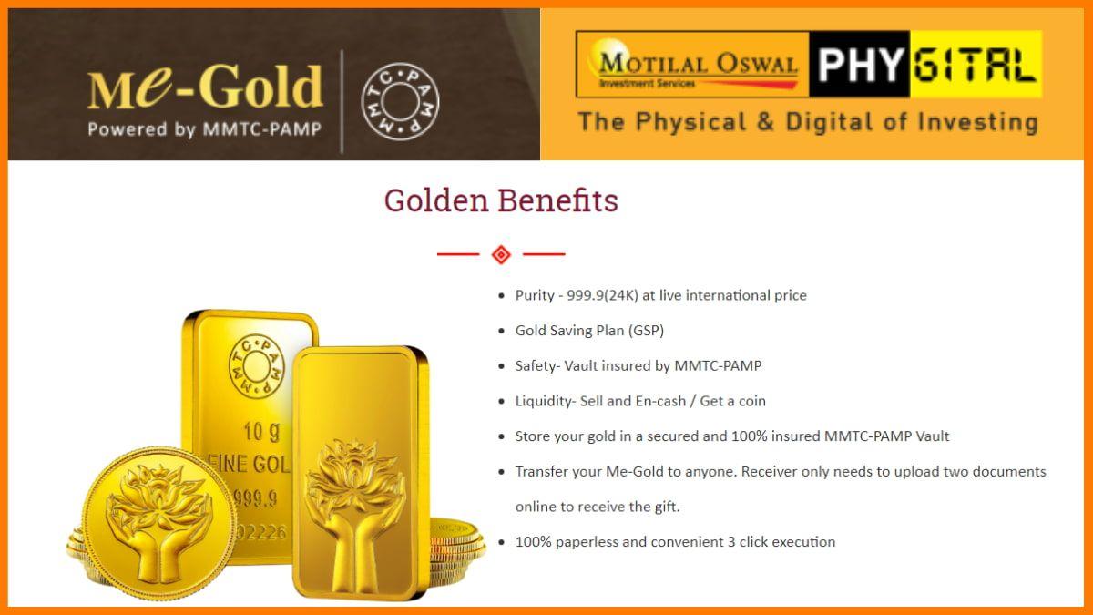 Me-Gold- Motilal Oswal Gold Investment Platform | Digital Gold Investment Platform
