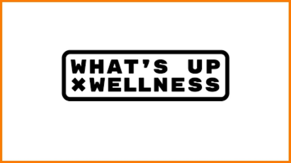 What's Up Wellness Sucess Story- How are they making Staying Healthy Easy and Fun?